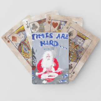 TIMES ARE HARD, HERE'S YOUR PLAYING CARD POKER DECK