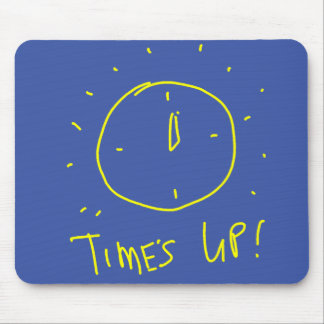 Time's Up Mousepad