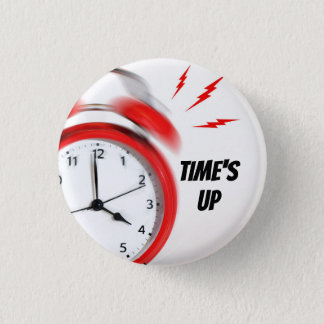 TIME'S UP Style 10 3 Cm Round Badge