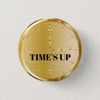 TIME'S UP Style 12 3 Cm Round Badge