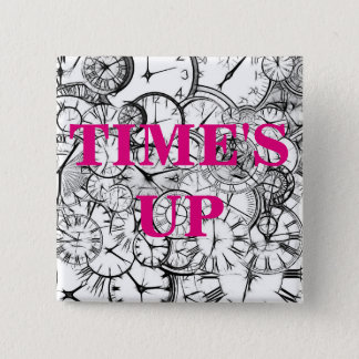 TIME'S UP Style 7 15 Cm Square Badge