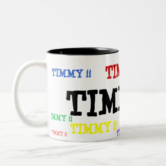 TIMMY!! , TIMMY!! , TIMMY!! , TIMMY!! , TIMMY!! Two-Tone COFFEE MUG