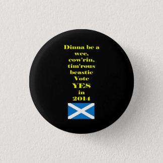 Timorous Beastie Scottish Independence Button