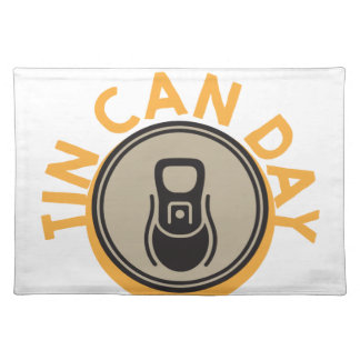 Tin Can Day - Appreciation Day Placemat