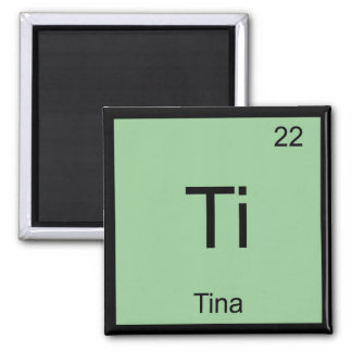 Tina Name Chemistry Element Periodic Table Square Magnet
