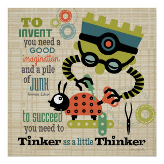 Tinker as a little thinker poster
