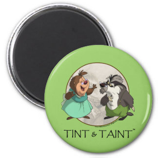 TINT & TAINT magnet