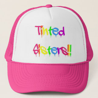 Tinted Sisters Trucker Hat
