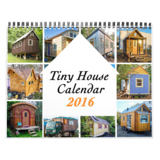 Tiny Houses 2016 ($30) Charity Calendar