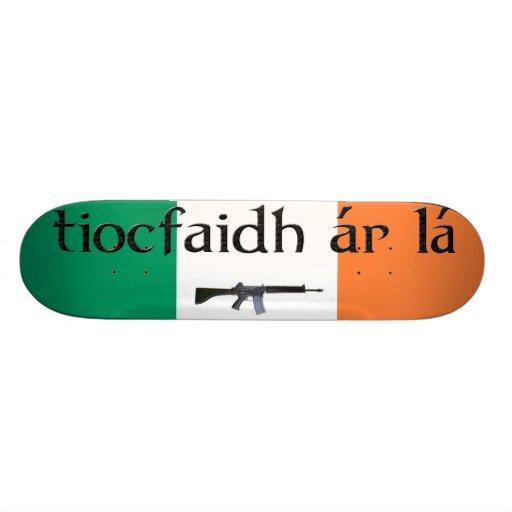 tiocfaidh ar la skateboard