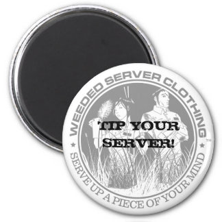 TIP YOUR SERVER! MAGNET - Customized - Customized
