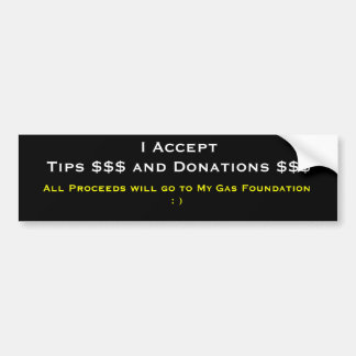 tips and donations bumper sticker