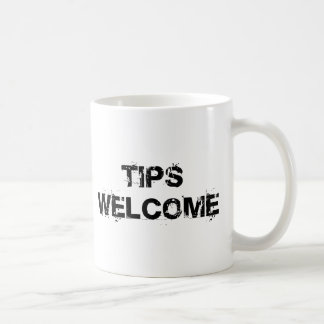 Tips Welcome Basic White Mug