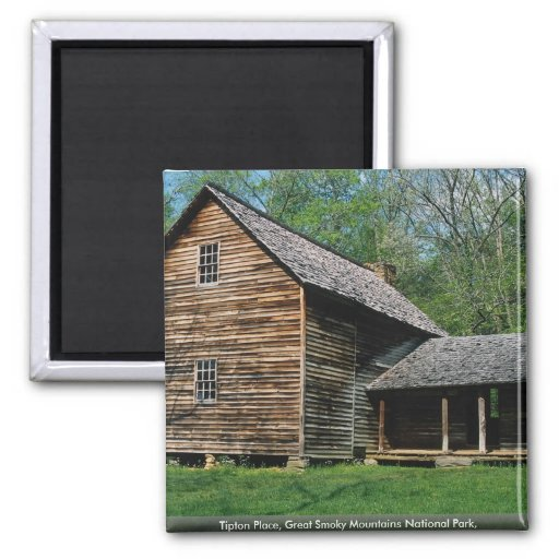 Tipton Place, Great Smoky Mountains National Park, Magnets