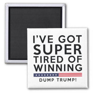 Tired Of Winning Magnet