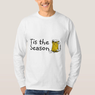 Tis The Season Beer T-Shirt