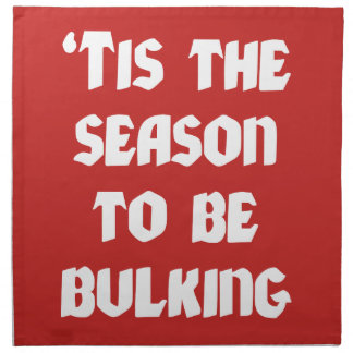 Tis The Season To Be Bulking - Funny Christmas Napkin