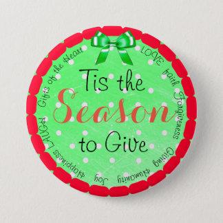 Tis the Season to Give Christmas Button