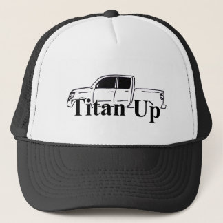 Titan Up Trucker Hat