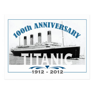 Titanic Sinking 100 Year Anniversary Post Cards