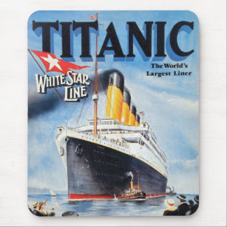 Titanic White Star Line - World's Largest Liner Mouse Pad
