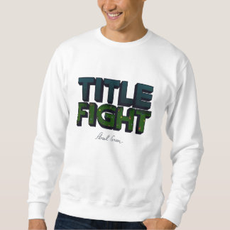TITLE FIGHT HOODIE