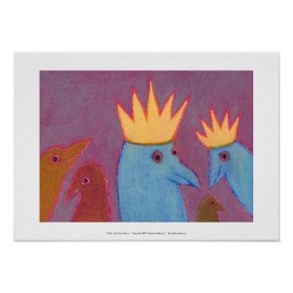 Titled:  Let's Wear Crowns - FUN BIRD ART Print