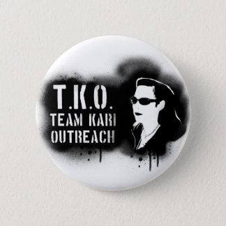 TKO - Black Stencil 6 Cm Round Badge