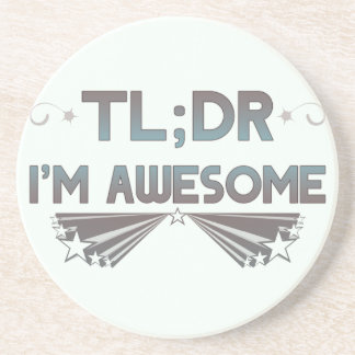 TL DR I m Awesome Coasters