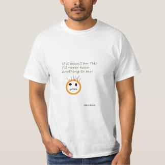 TMI T-Shirt