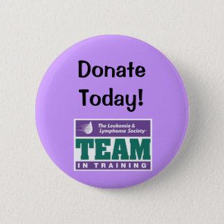 TNT Donate Today! 6 Cm Round Badge