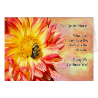 To a Special Nurse Red And Yellow Dahlia With Bee Greeting Card