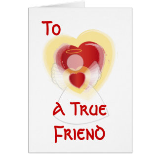 To , A True Friend-Customize Greeting Card