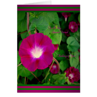 To A Very Special Friend - Morning Glory Card