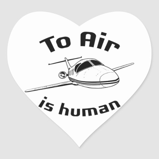 To Air is Human Stickers