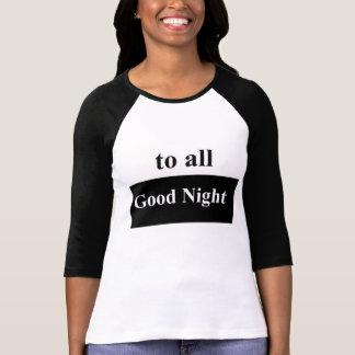 To All Good Night Women's Raglan T-Shirt