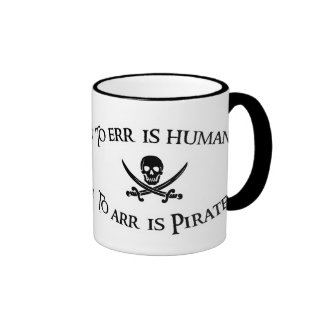 To Arr is Pirate! Ringer Coffee Mug