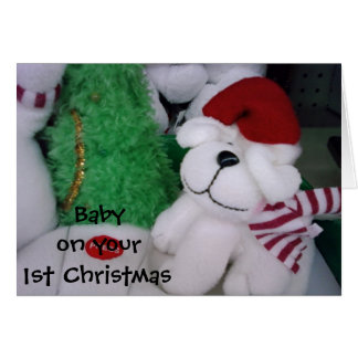 """TO BABY ON """"YOUR FIRST CHRISTMAS"""" GREETING CARD"""