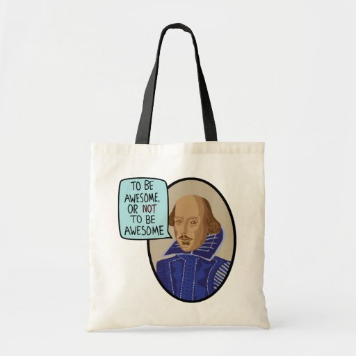 To Be Awesome, Or Not To Be Awesome Canvas Bags