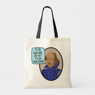To Be Awesome, Or Not To Be Awesome Budget Tote Bag
