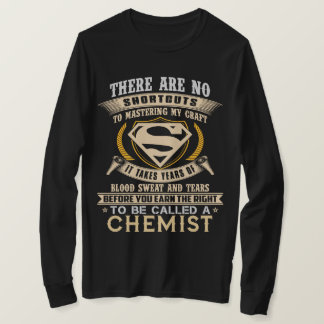 To Be Called A CHEMIST. Gift Shirt