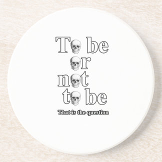 To be or not to be coaster