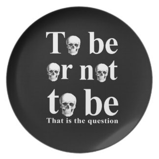 To be or not to be plate