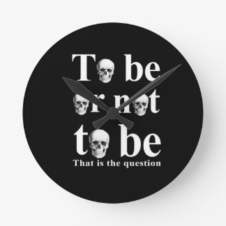 To be or not to be round clock