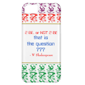 To be, or NOT TO BE, that is the question iPhone 5C Cover