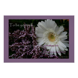 To be yourself white gerbera daisy flower print
