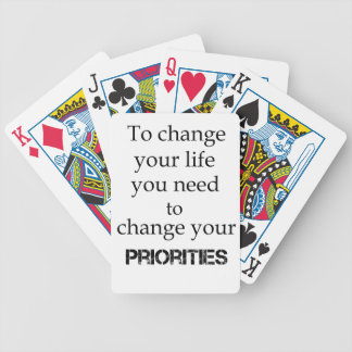 to change your life you need to change your priori bicycle playing cards