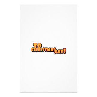 To Christmas Day Stationery