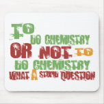 To Do Chemistry Mouse Pads