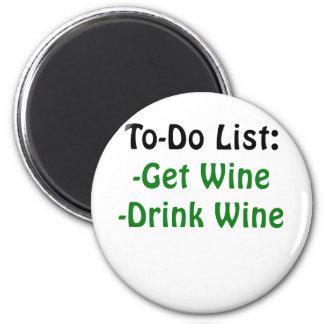 To Do List Get Wine Drink Wine 6 Cm Round Magnet
